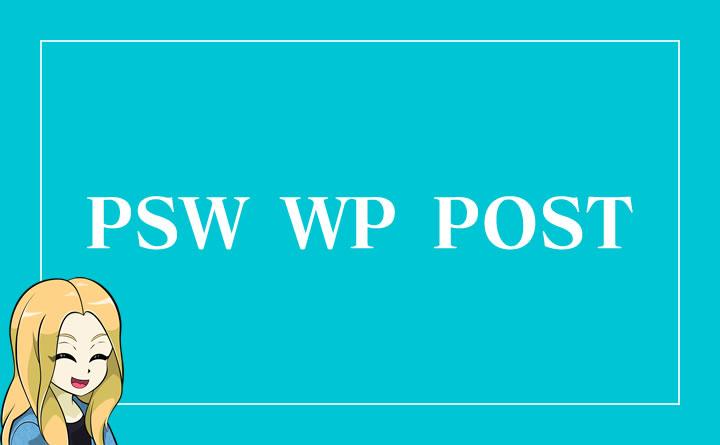 PSWの記事を一括で自動投稿できる「PSW WP POST」でサテライト作りの効率化がアップ